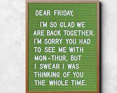Funny Poster: Dear Friday