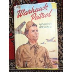 Warhawk Patrol by Rutherford Montgomery 1948