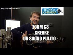 Lezioni di chitarra: ZOOM G3 – Creare un suono pulito