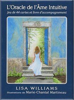Amazon.fr - Oracle de l'Ame Intuitive - Coffret livre + 44 cartes - Lisa Williams - Livres