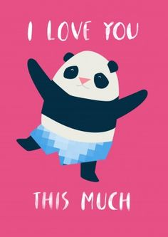 This Much Panda| Valentine's Day Card  I Love You This Much. Says the shorts wearing Panda. A cute, romantic Valentine's or anniversary card. Perfect for a husband, wife, boyfriend or girlfriend.