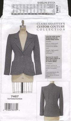 ***Vogue 7467 Pattern - Jacket***. MISSES'/MISSES' PETITE JACKET Semi-fitted, partially interfaced, lined, below-hip jacket has collar, shoulder pads, upper , and longwelt pocket, lower pockets, side panels (no side seams) and long, two-piece sleeves with heading/mock vent/button/buttonhole trim. A: couture construction techniques. (Claire Shaeffer's Custom Couture Jacket.)