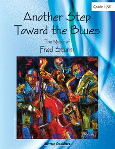 Another Step Toward the Blues (by Fred Sturm)