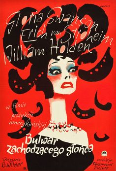 """Polish poster for the American film noir classic """"Sunset Boulevard"""" directed by Billy Wilder - artist Waldemar Swierzy. Polish Movie Posters, Polish Films, Poster Retro, Vintage Posters, Sunset Boulevard, Erich Von Stroheim, Arte Online, Cool Posters, Art Posters"""