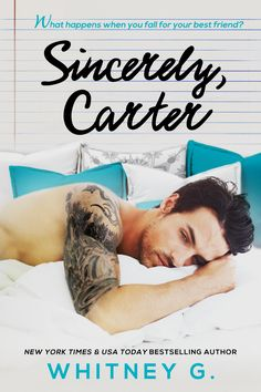 Sincerely Carter by Whitney G. releasing April 30th! <3 <3 <3