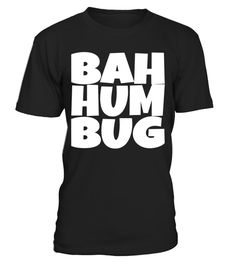 """# Bah Humbug Grumpy Christmas Tshirt .  Special Offer, not available in shops      Comes in a variety of styles and colours      Buy yours now before it is too late!      Secured payment via Visa / Mastercard / Amex / PayPal      How to place an order            Choose the model from the drop-down menu      Click on """"Buy it now""""      Choose the size and the quantity      Add your delivery address and bank details      And that's it!      Tags: Couldn't care less this Xmas Season? Express…"""