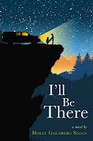 Book News and Reviews: REVIEW: I'll Be There by Holly Goldberg Sloan