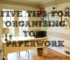 Ten June: Five Tips For Organizing Your Paperwork (good tips, though, i don't recommend waiting a year to sort the paper or it will feel like it TAKES a year to filter it.) ;)