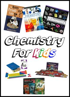 Books and learning resources to teach chemistry to kids.