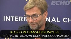 Klopp on #LFC transfer rumours