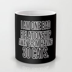 http://society6.com/product/one-bad-relationship-away_mug?curator=michellemurphy