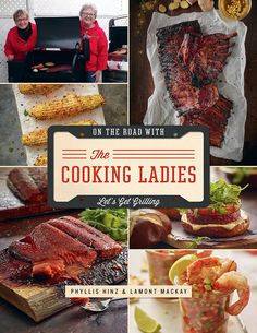The Cooking Ladies Let's Get Grilling cookbook is a culinary travelogue of intriguing stories and delicious grilling recipes. Sirloin Steak Recipes, Sirloin Steaks, Old Recipes, Wine Recipes, Cast Iron Frying Pan, Gourmet Burgers, My Cookbook, International Recipes