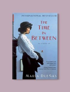 Books Set In Morocco - The Time In Between by María Dueñas. For more Moroccan books that inspire travel visit www.taleway.com. books morocco, morocco book, books about morocco, morocco inspiration, morocco travel, morocco reading, morocco reading challenge, morocco packing, marrakesh book, marrakesh inspiration, marrakesh travel, travel reading challenge, fes travel, casablanca travel, tangier travel, desert travel, reading list, books around the world, books to read