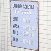 Laundry schedule - metalskilt