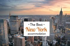 Looking for the best New York accommodation options? I've done the research for you, from budget to luxury, from hotels to apartments. Check out this list.