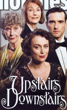 Upstairs Downstairs (2011) Not a bad version--takes place in another one of my favorite time periods. But the original was better.