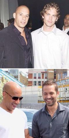 PW & Vin Diesel. I miss them talking like real brothers when they need each other. That is why I love about them.