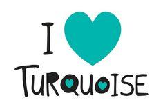#ILoveTurquoise
