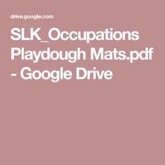 SLK_Occupations Playdough Mats.pdf - Google Drive