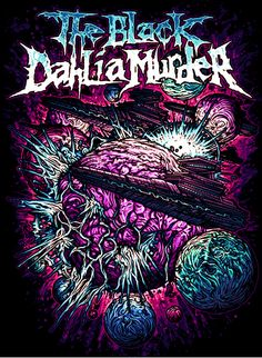 The Black Dahlia Murder Love Posters, Band Posters, The Black Dahlia Murder, Metal Shirts, Satanic Art, Band Wallpapers, Metal Albums, Rock Artists, Purple Band
