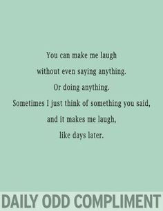 The Daily Odd Compliment - CafeMom