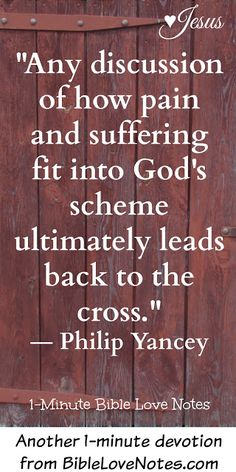 To understand suffering, we must start with the Cross of Christ. When we understand what Christ suffered for our sins, all other suffering loses it's power.