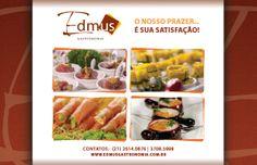 Arte: Jones Rodrigues Cliente: Edmus Gastronomia Direção de arte: Ricardo Pereira Agência: 3R Studio Comunicação Ano: 2012