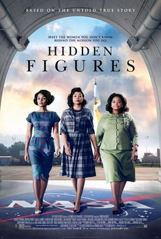 Hidden Figures (2016) amazing must see movie. Such incredible insight