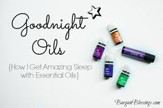 Goodnight Oils: How I Get Amazing Sleep with Essential Oils