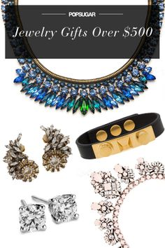 Hey big spender. The best jewelry gifts for over $500, here.