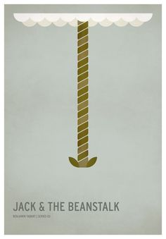 Jack and the Beanstalk | 19 Minimalistic Posters Of Your Favorite Childhood Stories: Artist Christian Jackson has created truly beautiful posters