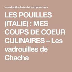 LES POUILLES (ITALIE) : MES COUPS DE COEUR CULINAIRES – Les vadrouilles de Chacha