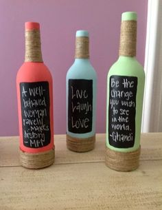 Painted wine bottles, add some twine and chalk board paint to add your own inspiration. cute for deco! Recycled Wine Bottles, Painted Wine Bottles, Wine Bottle Crafts, Bottles And Jars, Bottle Art, Glass Bottles, Diy Bottle, Empty Bottles, Alcohol Bottle Crafts