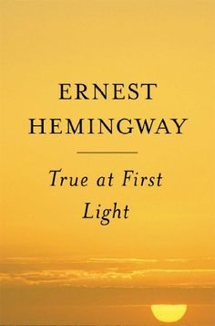 True At First Light : A Fictional Memoir, http://www.amazon.com/dp/0684865726/ref=cm_sw_r_pi_awdm_aOmJtb1V4TVF0