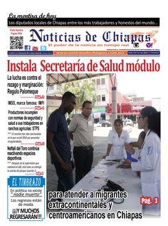 #HoyEnPortada  Instala Secretaría de Salud módulo para atender a migrantes extracontinentales y centroamericanos en Chiapas.