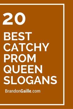 20 Best Catchy Prom Queen Slogans