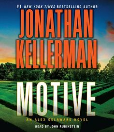 Must Listen Motive: An Alex Delaware Novel From bestselling author Jonathan Kellerman audio book. Jonathan Kellerman, New York Journal, Secret Lovers, Divorce Lawyers, Mystery Thriller, Ex Husbands, The Victim, Delaware, New York Times