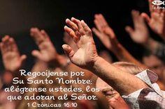 1 Crónicas 16:10 facebook.com/jesusteamamgaministries