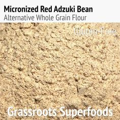 A personal favorite from my Etsy shop https://www.etsy.com/listing/504659569/micronized-red-adzuki-bean-flour-1lb