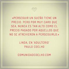 Persigue tu sueño - http://bit.ly.com/CoelhoAdulterio