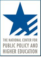 The National Center for Public Policy and Higher Education - promotes public policies that enhance Americans' opportunities to pursue and achieve high-quality education and training beyond high school.