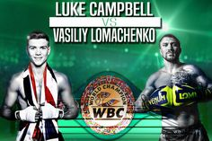 World Boxing Council chiefs have approved a clash between Vasyl Lomachenko and Luke Campbell for the vacant lightweight title. World Boxing Council, Terence Crawford, Gennady Golovkin, Sparring Gloves, Canelo Alvarez, New Number, Shoulder Injuries, Hard Pressed, Wbc