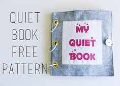 DIY Quiet Book With A Free Pattern