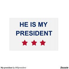 My president lawn sign