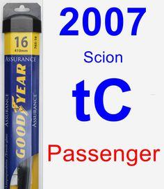 Passenger Wiper Blade for 2007 Scion tC - Assurance