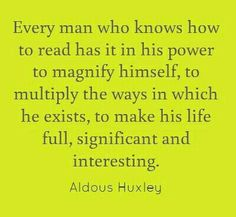 Aldous Huxley Quotes and Motivational Spiritual Quotations from Awakening Intuition. A Collection of Wisdom Life Changing Sayings I Love Books, Good Books, Books To Read, My Books, Reading Quotes, Book Quotes, Reading Books, Aldous Huxley Quotes, Great Quotes