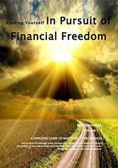 In Pursuit of Financial Freedom In Pursuit, Home Jobs, Self Help, Investing, Finance, Freedom, Amazon, Learning, Board