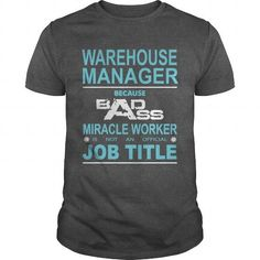 WAREHOUSE MANAGER Because Badass Miracle Worker Is Not An Official Job Title T Shirts, Hoodies. Get it here ==► https://www.sunfrog.com/Jobs/WAREHOUSE-MANAGER-Because-Badass-Miracle-Worker-Is-Not-An-Official-Job-Title-Dark-Grey-Guys.html?41382