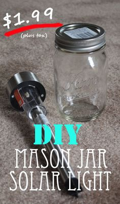 DIY Mason Jar Solar Light. Costs only $1.99!