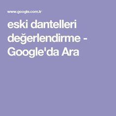 eski dantelleri değerlendirme - Google'da Ara